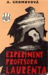 Experiment profesora Laurenta ant.