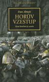 Warhammer 40 000: Horovo kacířství 1 - Horův vzestup