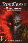 Starcraft - Sága Temných templářů 3: Soumrak