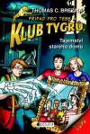 Klub Tygrů 12: Tajemství starého domu