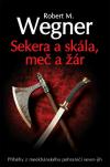 Sekera a skála, meč a žár