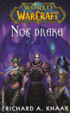 World of Warcraft 6: Noc draka