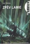 Agent X-Hawk 02: Zpěv lamie