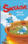 Šmoulové - Šmoulí polévka - kniha