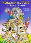Čtyřlístek: Poklad Aztéků/Zrádná savana