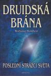 Druidská brána - Poslední strážci světa ant.
