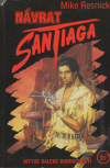 Návrat Santiaga ant.