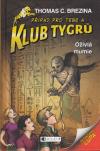 Klub Tygrů 14: Oživlá mumie