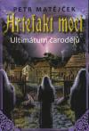 Artefakt moci 1 - Ultimátum čarodějů