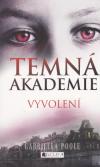 Temná akademie 1 - Vyvolení
