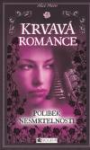 Krvavá romance 1 - Polibek nesmrtelnosti