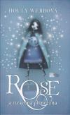 Rose 2 a ztracená princezna
