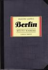 Berlín - město kamene
