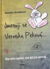 Jmenuji se Veronika Peková
