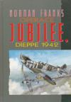 Operace Jubilee. Dieppe 1942