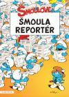 Šmoulové: Šmoula reportér