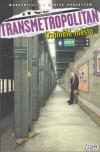 Transmetropolitan 5: Osamělé město