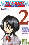 Bleach 02 - Goodbye Parakeet, Goodnite My Sista