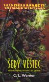 Warhammer: Thanquol a Kostilam 1 - Šedý věštec