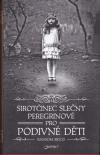 Sirotčinec slečny Peregrinové pro podivné děti 1