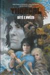 Thorgal - Dítě z hvězd - román