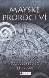 Mayské proroctví 1 - zápas o osud lidstva