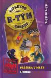 Ripleyho záhady/R-tým/ 2 - Příšera v mlze