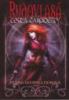 Rudovlasá - cesta čarodějky