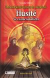 Dobrodružné výpravy do minulosti 3 - Husité - ve znamení kalicha
