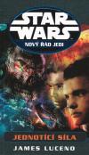 Star Wars: Nový řád Jedi - Jednotící síla