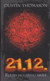 21. 12. - Kletba jaguářího krále ant.