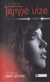 Temné vize 3: Vášeň