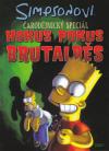 Simpsonovi - Hokus Pokus Brutálběs (Čarodějnický speciál 4)