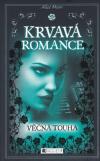 Krvavá romance 2 - Věčná touha