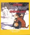 Calvin a Hobbes 07 - Útok vyšinutých zmutovaných zabijáckých obludných sněhuláků