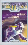 Robouniversum Isaaca Asimova 6 - Vetřelec/Aliance ant.