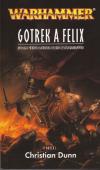 Warhammer: Zabíječ 001 - Gotrek a Felix
