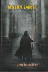 Harry Dresden 05 - Masky smrti