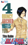 Bleach 04 - Quincy Archer Hates You