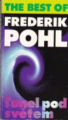 The Best of Frederik Pohl - Tunel pod světem ant.