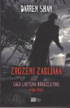 Sága Lartena Hroozleyho 1 - Zrození zabijáka