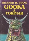 Gooka a Yorimar ant.