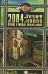 2004: Český horor ant.