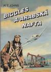 Biggles a arabská nafta ant.