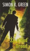 Tajná historie - Eddie Drood 6 - Žij a buď Drood
