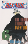 Bleach 06 - The Death Trilogy Overture