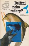 Delfíni nebo radary ant.