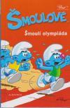Šmoulové - Šmoulí olympiáda - kniha