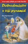Dobrodružství 3 v říši pyramid