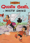 Velká esa 1 - Quentin Gentil a mistr úniků